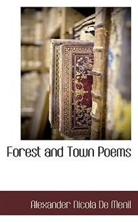 Forest And Town Poems
