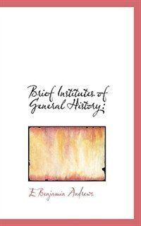 Brief Institutes Of General History