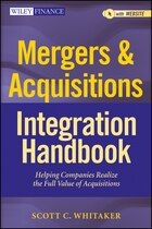 Mergers & Acquisitions Integration Handbook, + Website: Helping Companies Realize The Full Value of…
