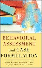 Behavioral Assessment and Case Formulation
