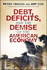 Debt, Deficits, and the Demise of the American Economy