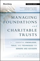 Managing Foundations and Charitable Trusts: Essential Knowledge, Tools, and Techniques for Donors…