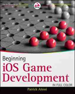 Beginning iOS Game Development by Patrick Alessi