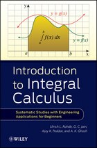 Introduction to Integral Calculus: Systematic Studies with Engineering Applications for Beginners