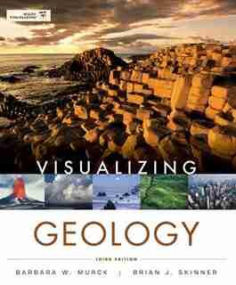 Visualizing Geology by Barbara W. Murck
