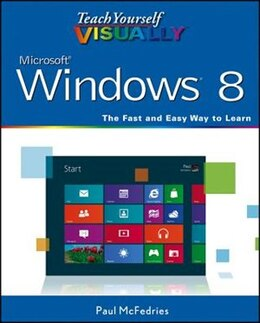 Book Teach Yourself VISUALLY Windows 8 by Paul McFedries