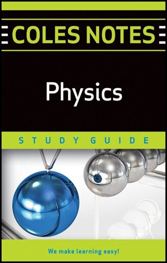 Coles Notes Study Guides Physics