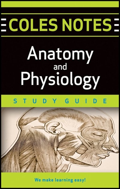 Coles Notes Study Guides Anatomy And Physiology, Book by Indigo ...