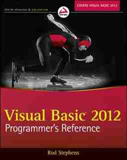 Visual Basic 2012 Programmer's Reference by Rod Stephens