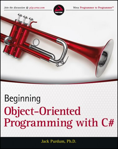Beginning Object-Oriented Programming with C# by Jack Purdum