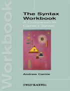 The Syntax Workbook: A Companion to Carnies Syntax