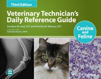 Veterinary Technician's Daily Reference Guide: Canine and Feline