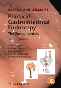 Cotton and Williams Practical Gastrointestinal Endoscopy
