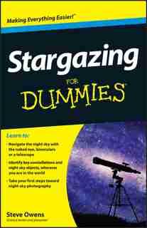 Stargazing For Dummies by Steve Owens