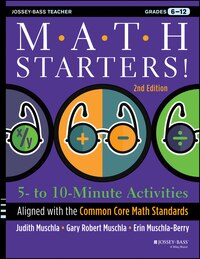 Math Starters: 5- to 10-Minute Activities Aligned with the Common Core Math Standards, Grades 6-12