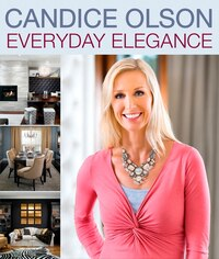 Candice Olson Everyday Elegance