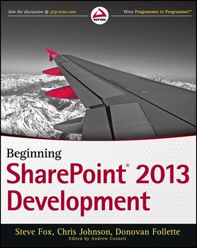 Beginning SharePoint 2013 Development by Steve Fox