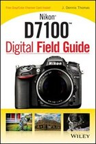 Nikon D7100 Digital Field Guide