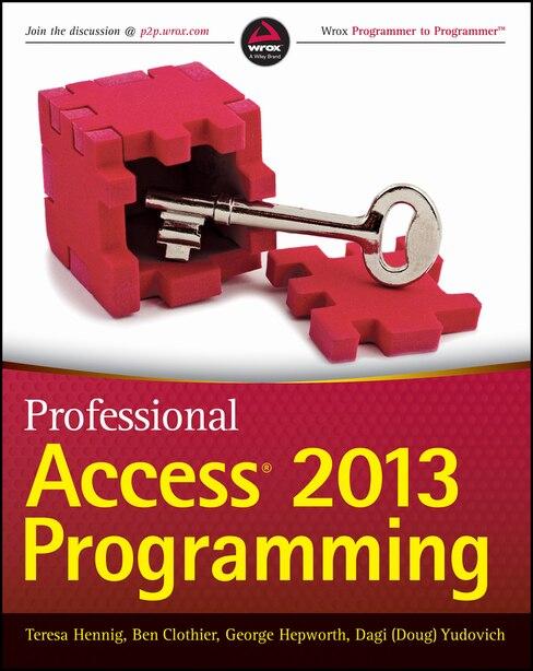 Professional Access 2013 Programming by Teresa Hennig