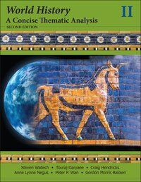 World History: A Concise Thematic Analysis, Volume Two