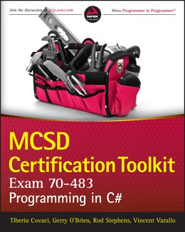 Book MCSD Certification Toolkit (Exam 70-483): Programming in C# by Tiberiu Covaci