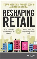 Reshaping Retail: Why Technology is Transforming the Industry and How to Win in the New Consumer…