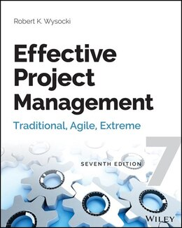 Book Effective Project Management: Traditional, Agile, Extreme by Robert K. Wysocki