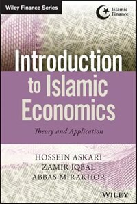 Introduction to Islamic Economics: Theory and Application
