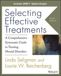 Selecting Effective Treatments: A Comprehensive Systematic Guide to Treating Mental Disorders…