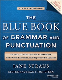 The Blue Book of Grammar and Punctuation: An Easy-to-Use Guide with Clear Rules, Real-World…