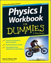 Physics I Workbook For Dummies
