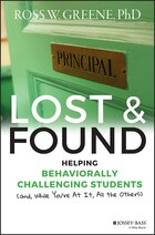 Lost and Found: Helping Behaviorally Challenging Students (and, While Youre At It, All the Others)