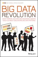 Big Data Revolution: What farmers, doctors and insurance agents teach us about discovering big data…