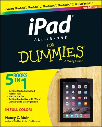 iPad All-in-One For Dummies by Nancy C. Muir