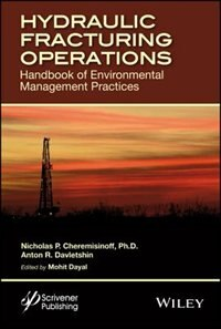 Hydraulic Fracturing Operations: Handbook of Environmental Management Practices