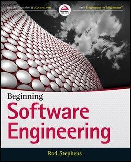 Book Beginning Software Engineering by Rod Stephens