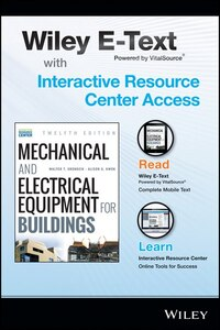 Mechanical and Electrical Equipment for Buildings, 12e with Wiley E-Text Card and Interactive…