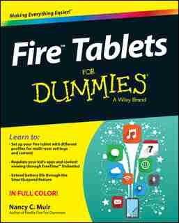 Fire Tablets For Dummies by Nancy C. Muir