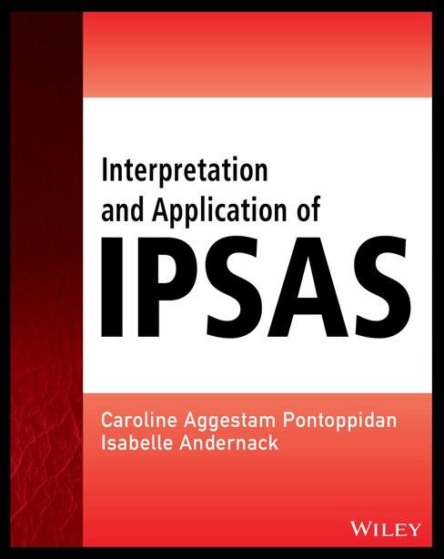 Interpretation and Application of IPSAS by Caroline Aggestam-Pontoppidan
