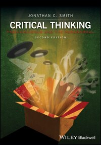 Critical Thinking: Pseudoscience and the Paranormal