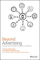 Beyond Advertising: Creating Value Through All Customer Touchpoints