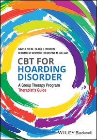 CBT for Hoarding Disorder: A Group Therapy Program Therapist's Guide