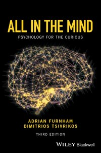 All in the Mind: Psychology for the Curious