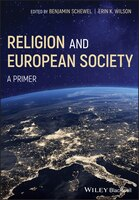 Religion and European Society: A Primer