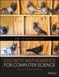 Discrete Mathematics for Computer Science Preliminary Edition