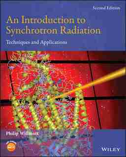 An Introduction to Synchrotron Radiation: Techniques and Applications by Philip Willmott