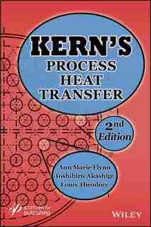 Kern's Process Heat Transfer by Ann Marie FLYNN
