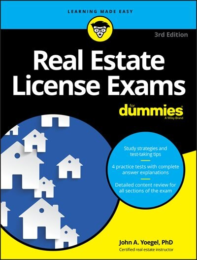 Real Estate License Exams For Dummies With Online Practice Tests by John A. Yoegel