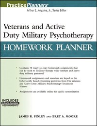 Veterans and Active Duty Military Psychotherapy Homework Planner, (with Download)
