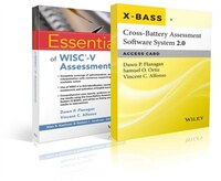 Essentials of WISC-V Assessment with Cross-Battery Assessment Software System 2.0 (X-BASS 2.0…